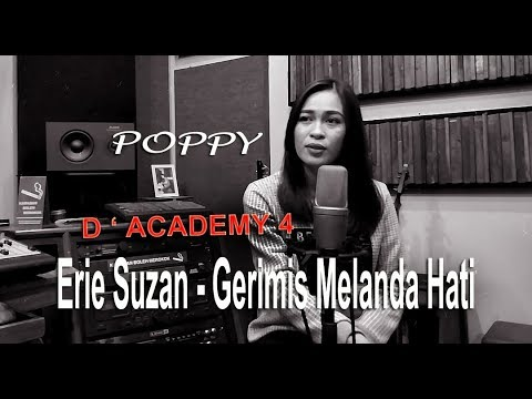 ERIE SUZAN - Gerimis Melanda Hati (Cover by Poppy DA4 )