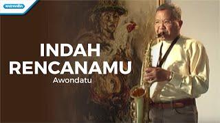 Indah RencanaMu - Pdt. J. E. Awondatu (Video)