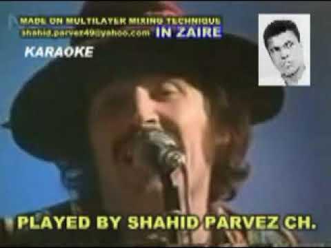 IN ZAIRE KARAOKE BY SHAHID PARVEZ CH