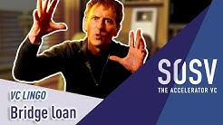 VC Lingo: What is a bridge loan? (bridge round)