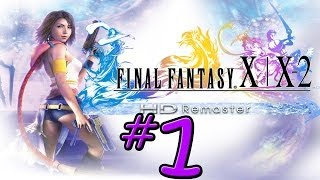 Final Fantasy X-2 HD Remaster - Part 1 - The New Yuna (PS3)
