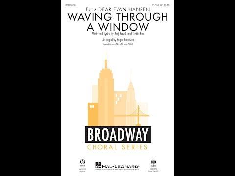 Waving Through A Window (2-Part Choir) - Arranged By Roger Emerson