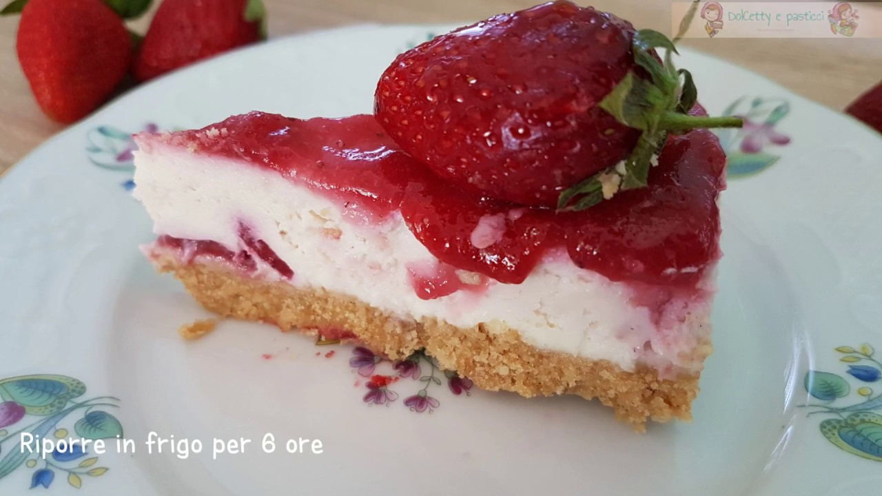 Cheesecake Fragole E Mascarpone Senza Gelatina Youtube