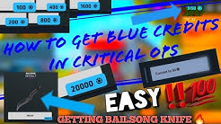 How To Get Blue Credits In Critical Ops -  HOW I GOT BAILSONG KNIFE‼🔪🔪 - GET ANY SKIN 💯
