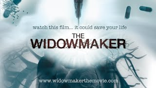 The Widowmaker - it could save your life ! #KnowYourScore #CAC