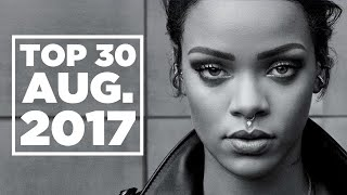 Top 30 Songs Chart | August 19, 2017 | 洋楽 ヒット チャート 最新