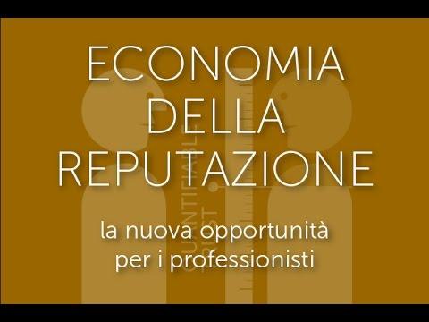 Webinar Mevaluate 6 ottobre 2016, ECONOMIA DELLA REPUTAZIONE
