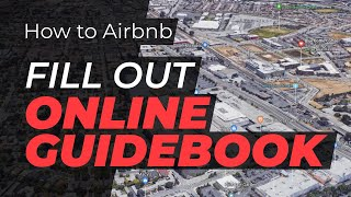 Gambar cover How to Airbnb: Fill out the online guidebook within you Airbnb listing