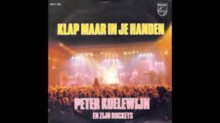 1981 PETER KOELEWIJN & ROCKETS klap maar in je handen