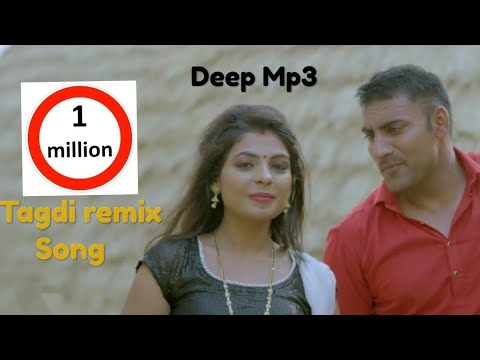 Tagdi full song remix hard bass and drum..... New haryanvi song 2018