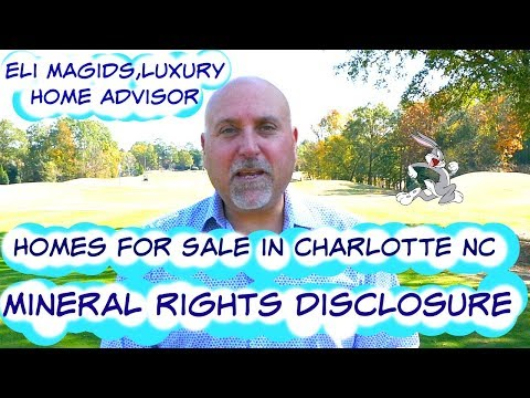 HomesFor Sale in Charlotte NC-The Mineral Rights Disclosure