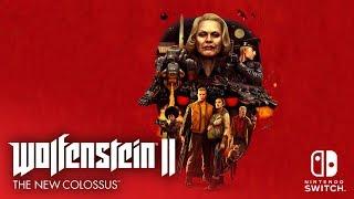 Wolfenstein II for Nintendo Switch to launch June 29!