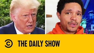 Trump Accused Of False Police Defunding & Mortality Rate Claims I The Daily Show With Trevor Noah
