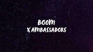 X Ambassadors - BOOM (Lyrics) | Panda Music