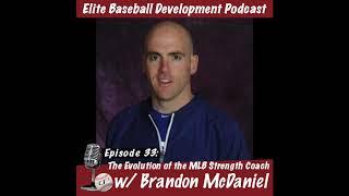 CSP Elite Baseball Development Podcast: The Evolution of the MLB Strength Coach w/Brandon McDaniel