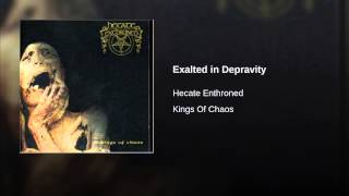 Exalted in Depravity
