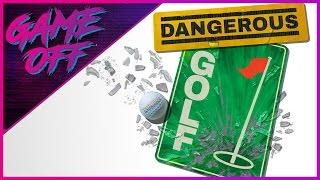 GAME OFF | Episode 08 - Dangerous Golf
