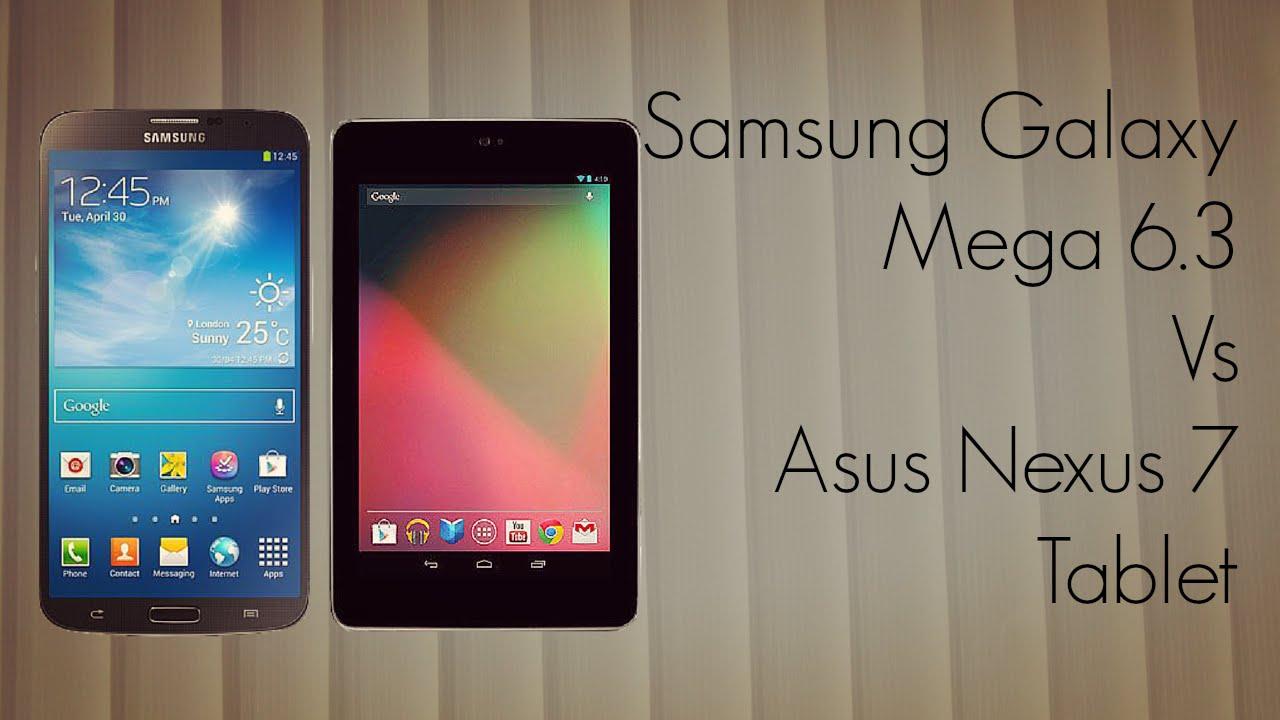 Samsung Galaxy Mega 6.3 Vs Asus Nexus 7 Tablet Comparison / Specs - YouTube