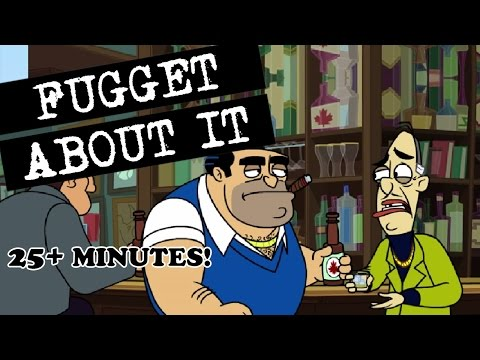 Fugget About It - For Canada! Season 2 Compilation