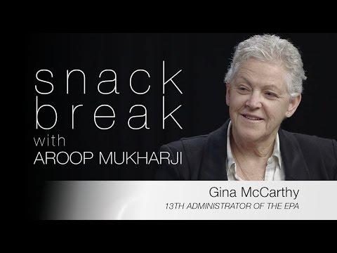 Gina McCarthy - Scott Pruitt, Bonn, and the EPA  |  Snack Break with Aroop Mukharji