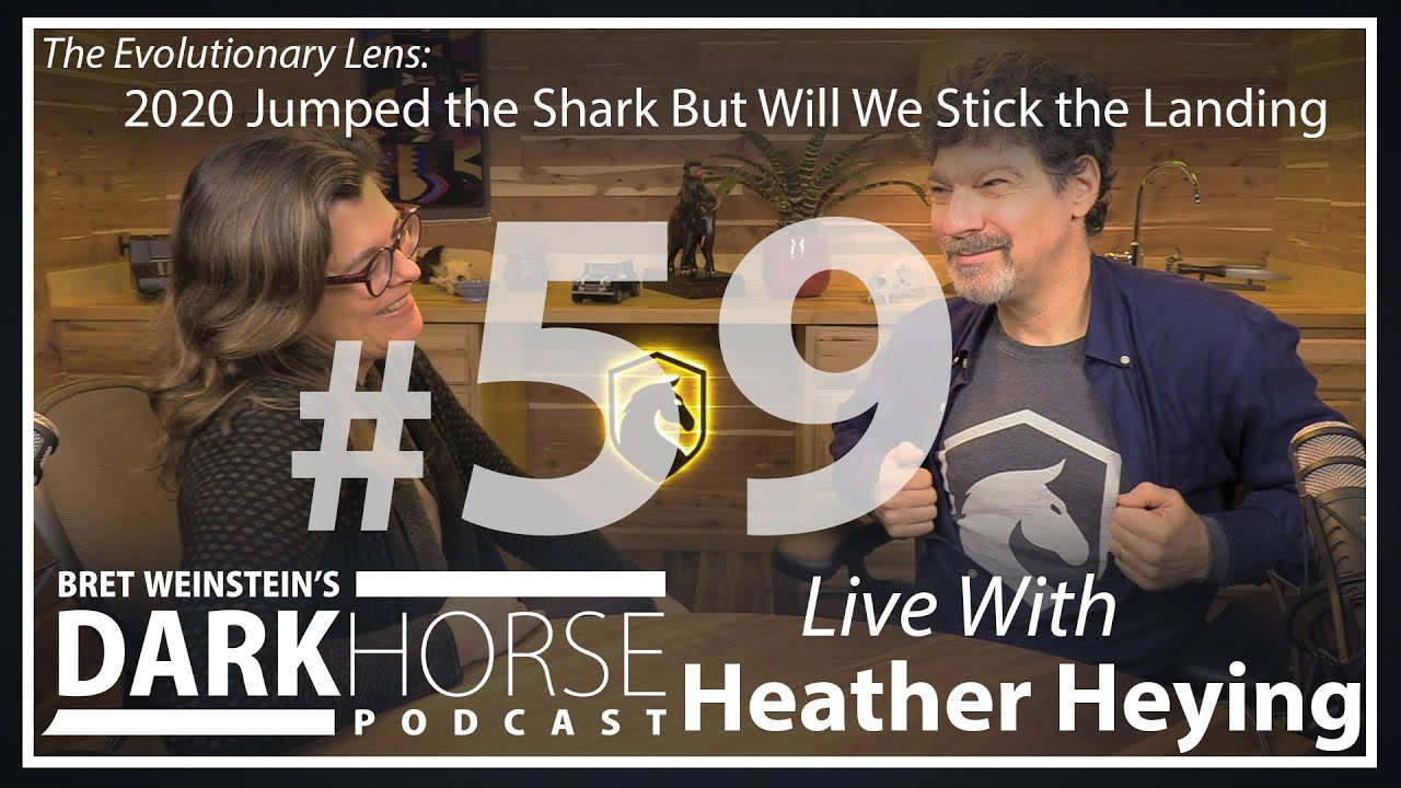 Bret & Heather DarkHorse Podcast Livestream 59: 2020 Jumped the Shark But Will We Stick the Land