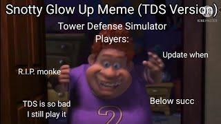 Snotty Boy Glow Up Meme (Tower Defense Simulator Version)