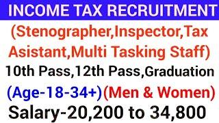 Income Tax Recruitment 2019|Govt jobs in April 2019|Government jobs 2019 April|Latest govt jobs 2019