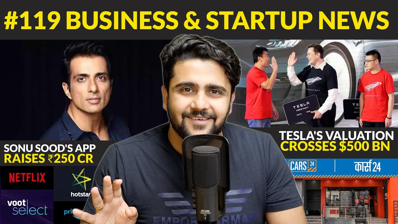 Sonu Sood's app raises ₹250 cr, Tesla's market value crosses $500 bn, Regulation on OTT and News