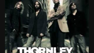 Thornley - Might Be The End
