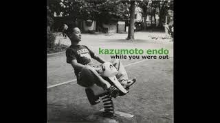Kazumoto Endo - While You Were Out (Full Album)