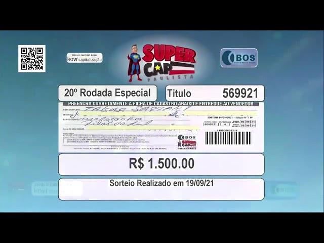 Sorteio Supercap Paulista - 19 de Setembro de 2021