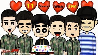 Fake 2PM - 2PM Brighten Up My Life For 11 Years