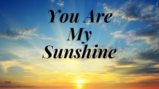 You Are My Sunshine 💞💞 (Lyrics) Cover By: Music, Travel, Love