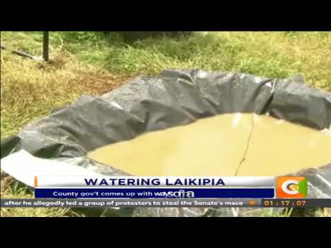 Laikipia County gov't comes up with ways of harvesting rain water