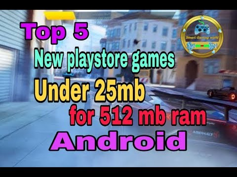 Top 5 New Play Store Games For 512mb Ram Android 2019