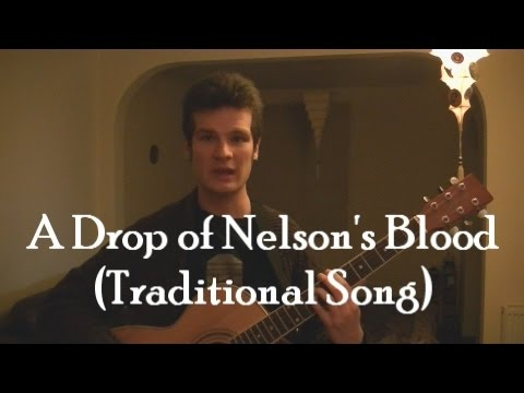 A Drop of Nelson's Blood (Traditional Song)