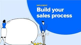Build your sales process