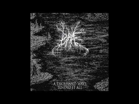 Bræ - A Thousand Ways to End it All (Full album)