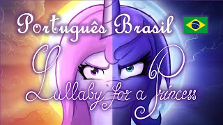 Lullaby for a princess - Português BRASIL