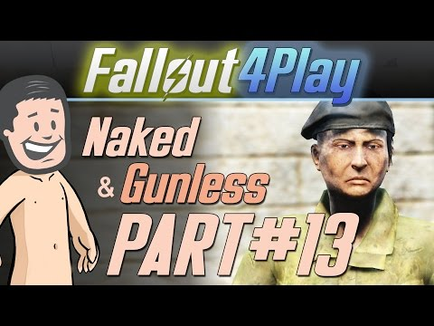 Fallout 4 Naked & Gunless - #13 Problems with Exploding Robots
