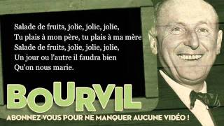 Bourvil - Salade de fruits - Paroles (Lyrics)