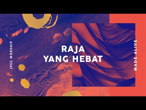 JPCC Worship - Raja Yang Hebat (Official Audio)