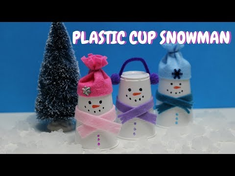 Winter Crafts for Kids   Plastic Cup Snowman