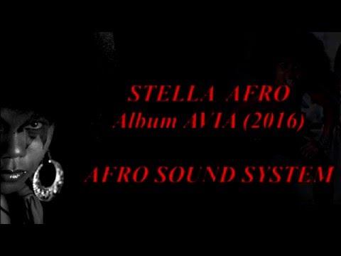 Avia paroles Français by Stella Afro (Nouveauté 2016)