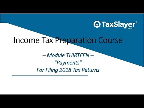 2018 Income Tax Course – Module Thirteen – Payments