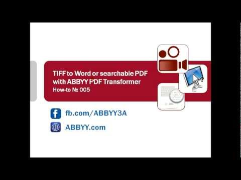 how-to-no.5-—-conversion-of-tiff-docs-to-searchable-pdf-and-ms-word-with-abbyy-pdf-transformer-3.0