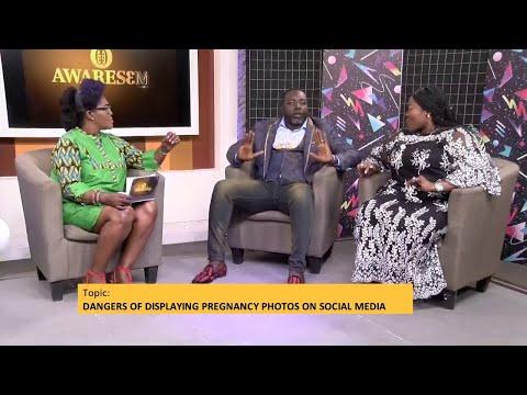 Dangers of Displaying Pregnancy Photos on Social Media - Awaresem on Adom TV (20-6-21)