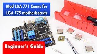 Modding cheap LGA 771 Xeon Processors for Socket 775 Motherboard