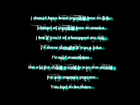 You Had To Be There Tim McGraw Lyrics
