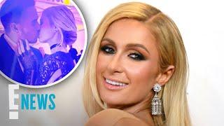 Paris Hilton's Heartfelt Letter to Boyfriend Carter Reum | E! News
